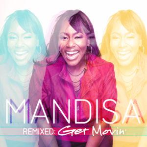 Mandisa Remixed: Get Movin